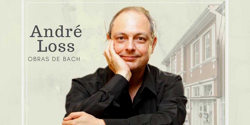 Recital de Piano |  André Loss  |  Obras de BACH