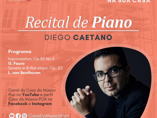 CASA DA MÚSICA NA SUA CASA apresenta recital de piano com Diego Caetano