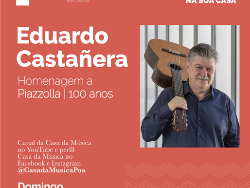 Eduardo Castañera é a próxima atração na CASA DA MÚSICA NA SUA CASA
