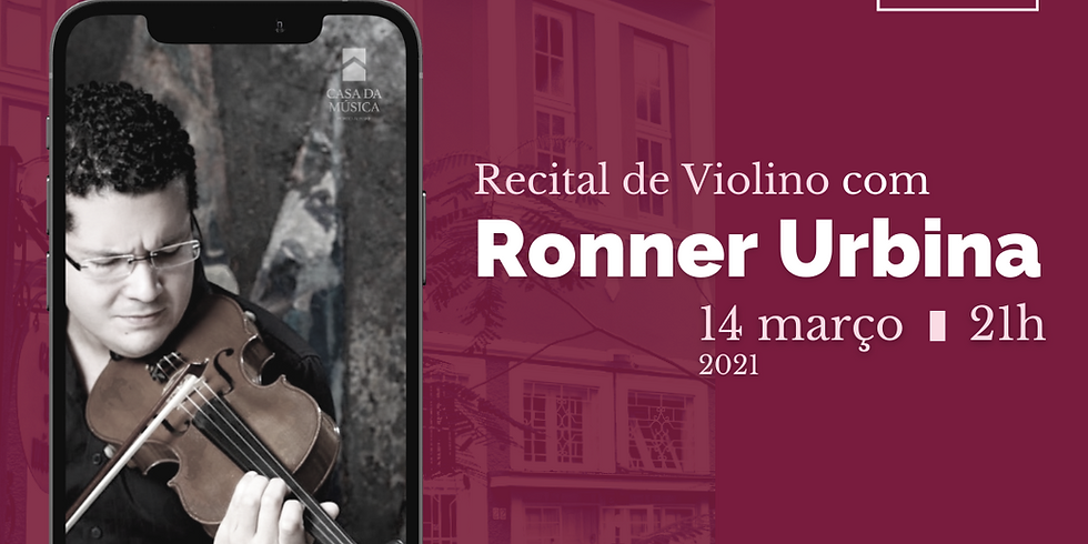 Casa da Música recebe Ronner Urbina para Recital de Violino