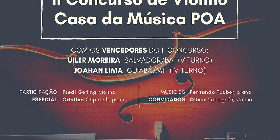 Recital de Lançamento do II Concurso de Violino da Casa da Música POA