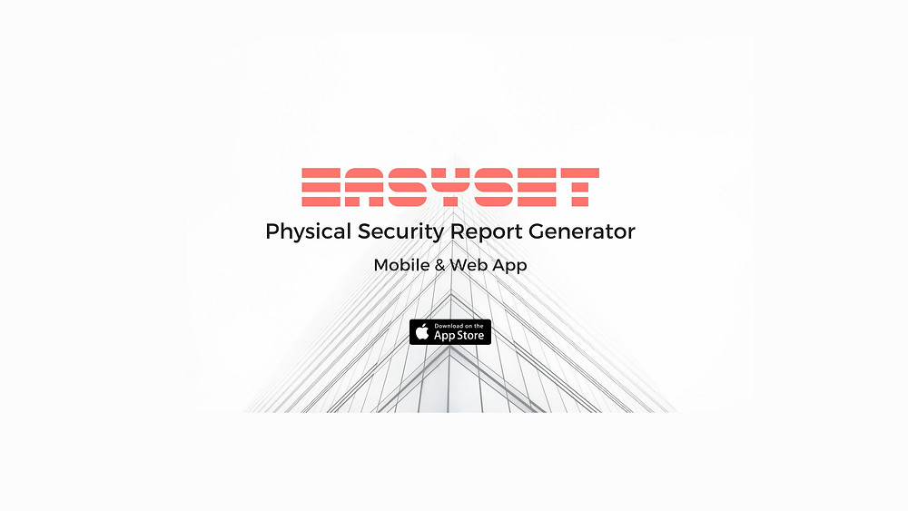 easyset physical security assessment report