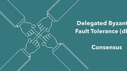 Règles de consensus : Delegated Byzantine Fault Tolerance (dBFT)