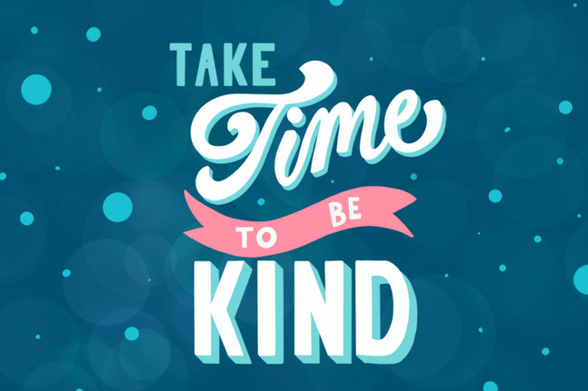 Take Time to Be Kind