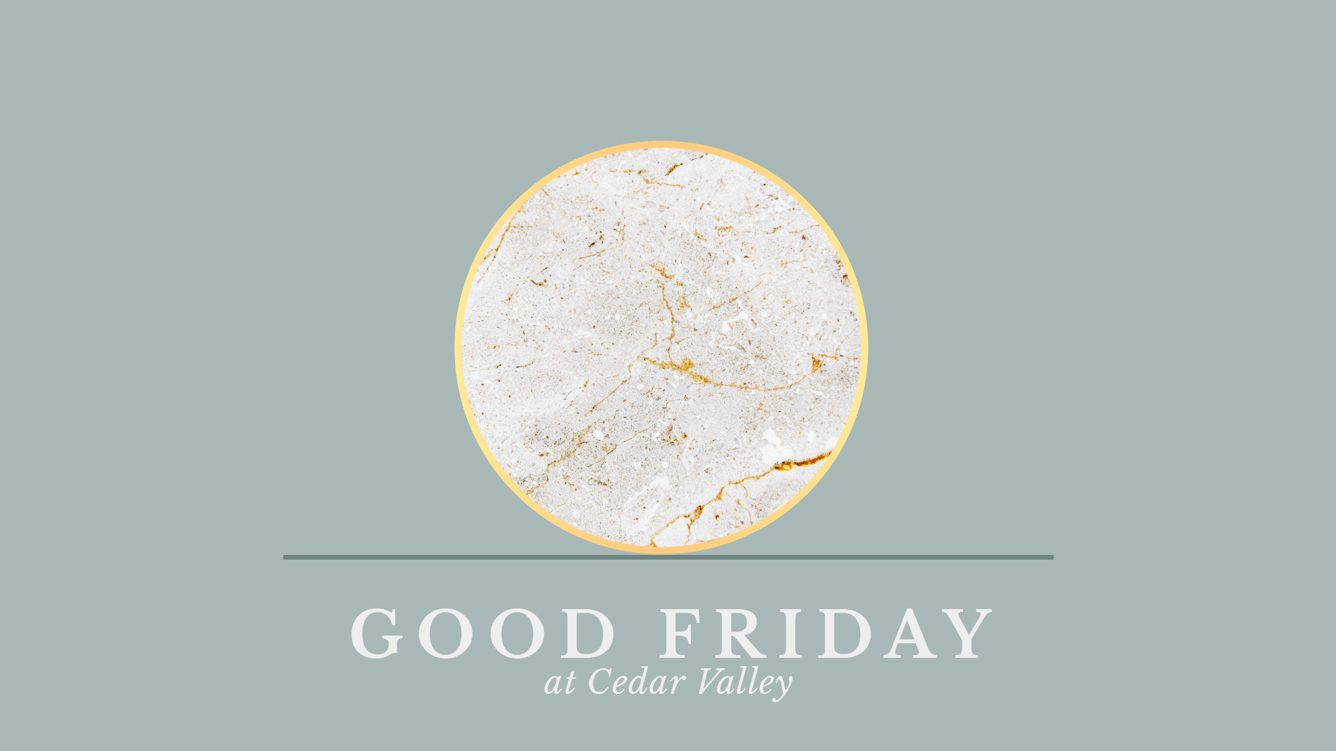 Good Friday at Cedar Valley