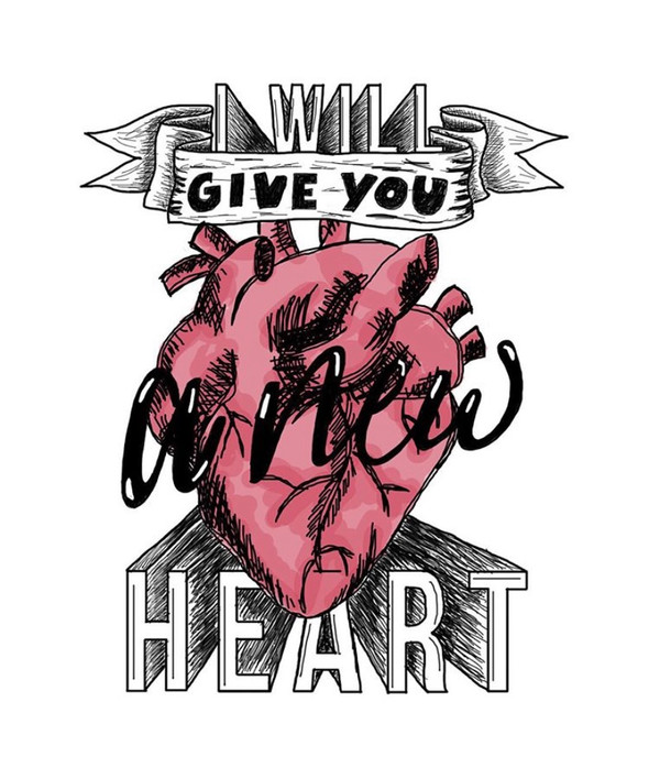 I Will Give You a New Heart