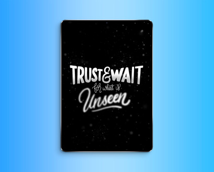 Trust and Wait