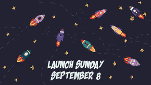 Launch Sunday 2019