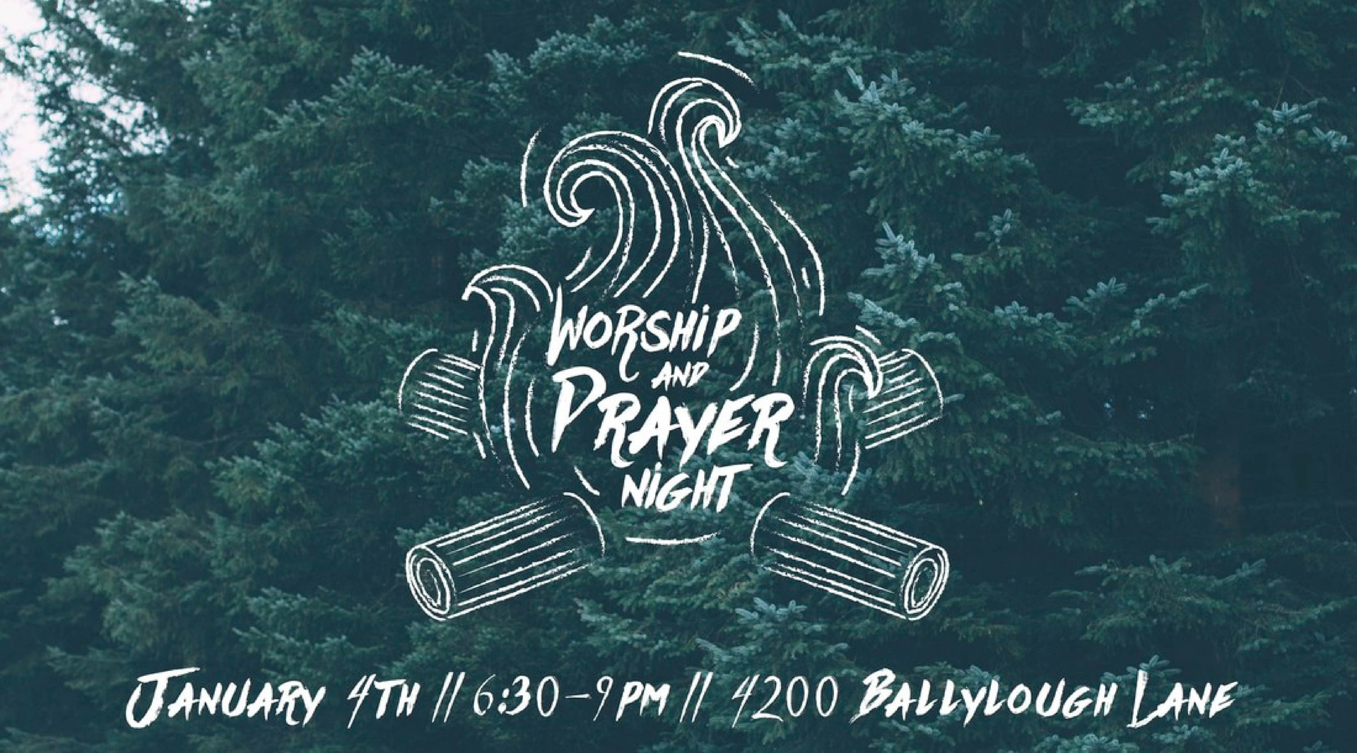 Worship + Prayer Night
