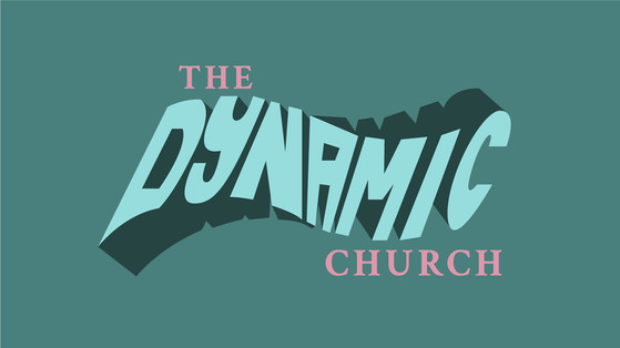The Dynamic Church Sermon Series
