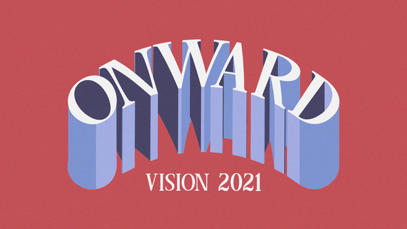 Onward: Vision 2021