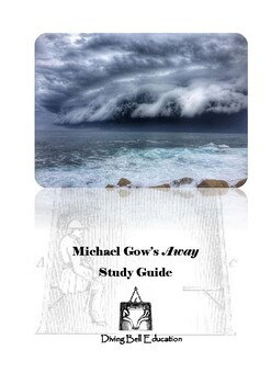 Diving Bell Study Guide: Michael Gow's Away