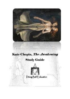 Diving Bell Study Guide: Kate Chopin - The Awakening