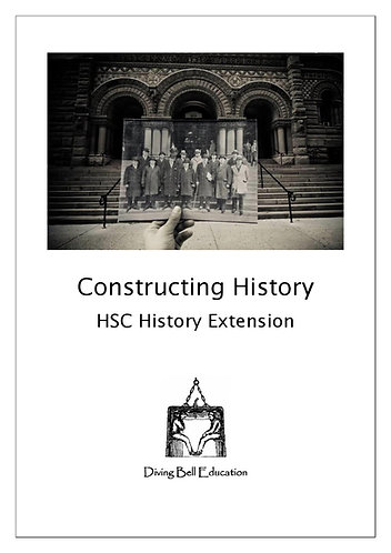 Constructing History: History Extension Topic 1 Workbook
