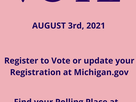 VOTE AUGUST 3rd, 2021 from 7am to 8 pm