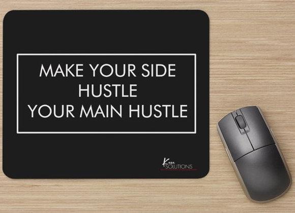 MAIN HUSTLE Mouse Pad