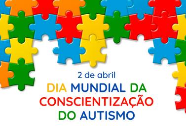 Dia 02 de abril - dia mundial de conscientização do autismo