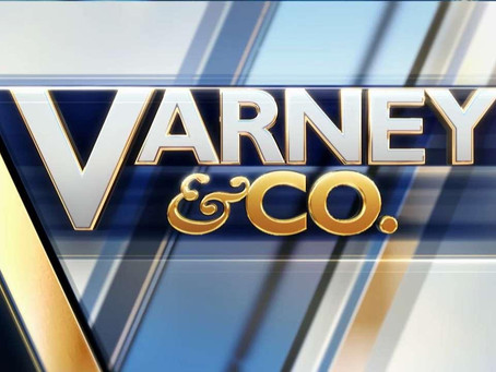 "April 2, 2020:  Catch me on Fox Business ""Varney & Co."""