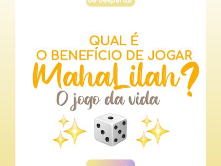 QUAL ÉO BENEFÍCIO DE JOGAR MAHALILAH?