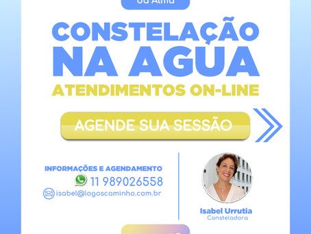 CONSTELAÇÃO NA AGUA - ATENDIMENTOS ON-LINE