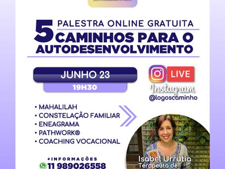 INSTAGRAM LIVE!!- 5 CAMINHOS PARA O AUTODESENVOLVIMENTO