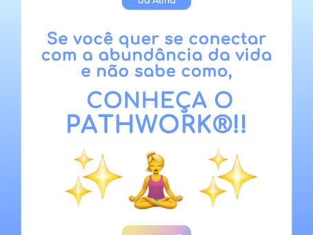 CONHEÇA O PATHWORK!