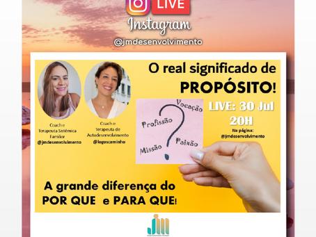 INSTAGRAM LIVE 30/07 - O SIGNIFICADO DO PROPOSITO COM JULIANA MONTEIRO