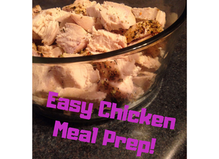 Meal Prep 101: Ready To Go Chicken Breast