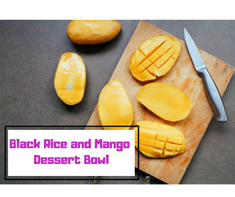 Black Rice and Mango Dessert Bowl
