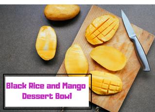 Black Rice and Mango Dessert Bowl