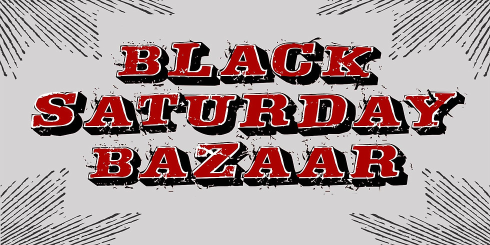 Black Saturday Bazaar