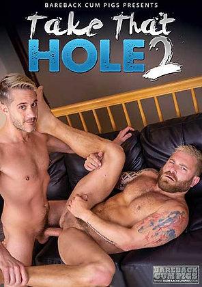 Take That Hole 2