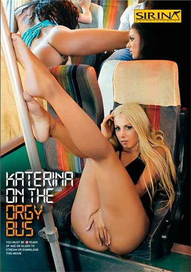 Katerina on the Orgy Bus