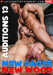 Bareback Auditions 13: New Faces, New Wood