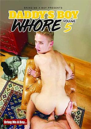 Daddy's Boy Whore Vol. 5
