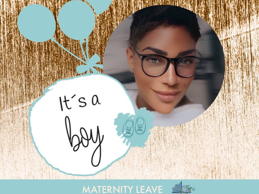 Maternity Leave Date: 6th August 2021