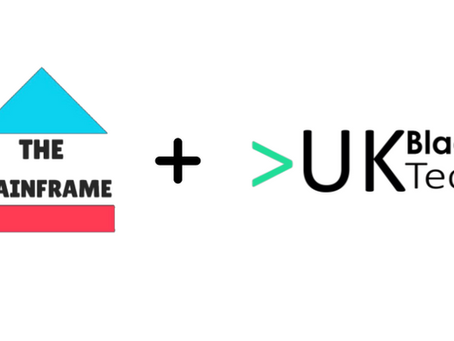 THE MAINFRAME PARTNERS WITH UKBLACKTECH TO DEVELOP INTERNATIONAL OPPORTUNITIES FOR BLACK TECH TALENT