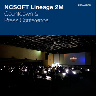 NCSOFT Lineage 2M _ Countdown & Press Conference