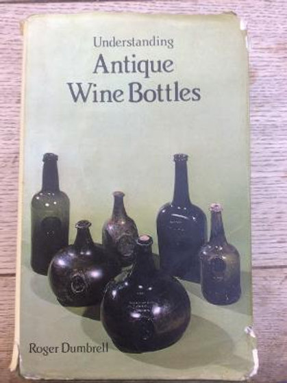 Book - Understanding Antique Wine Bottles - Dumbrell