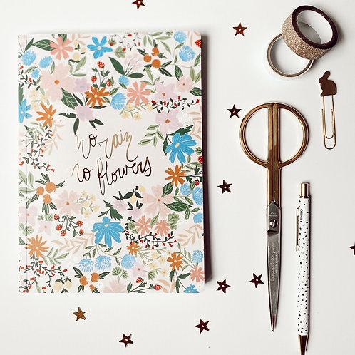 Cuaderno No Rain No Flowers