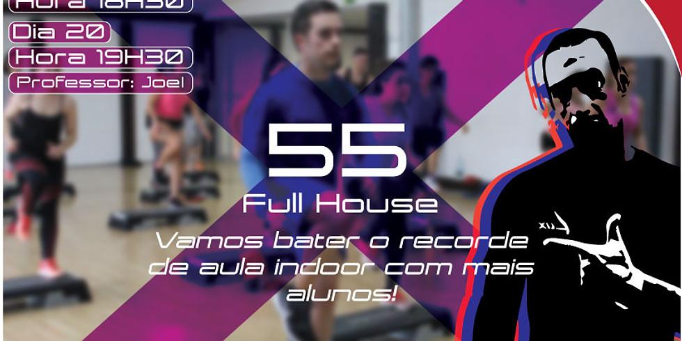 X55 Full House