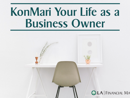 Choose Joy! KanMari Your Life as a Business Owner