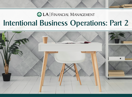 Intentional Business Operations Part 2