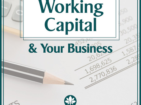 Working Capital & Your Business