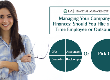 Managing Your Company's Finances: Should You Hire a Full-Time Employee or Outsource?