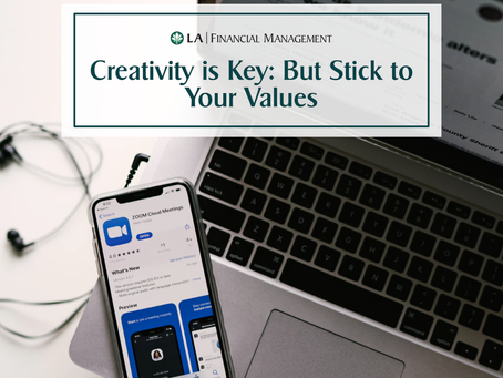 Creativity is Key: But Stick To Your Values