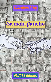 Sa Main Gauche