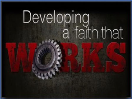 08-2020 Developing a Faith That Works SE