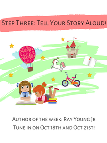 Step Three Tell Your Story Aloud!.png