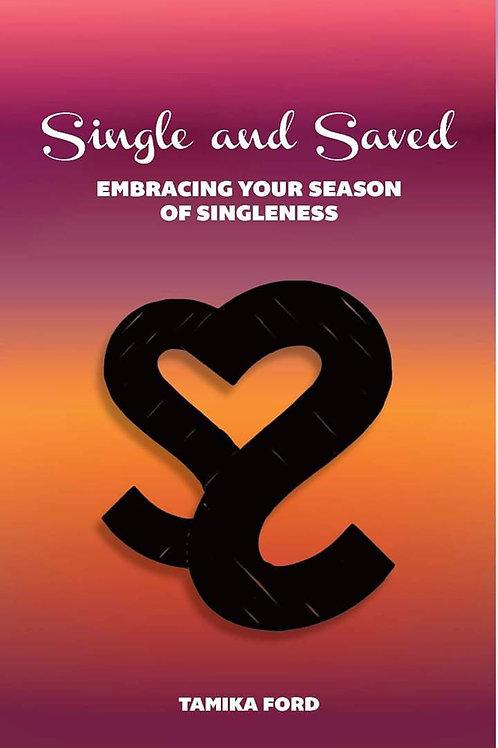 Single and Saved Life